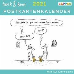 Hauck & Bauer Postkartenkalender 2021: Cartoons zum Aufstellen und Verschicken - Hauck & Bauer