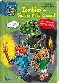 Lesenlernen mit Spaß - Minecraft Band 1: Zombies, bis der Arzt kommt!