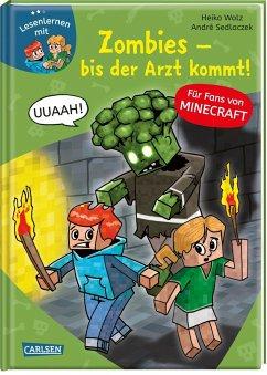 Lesenlernen mit Spaß - Minecraft 1 Zombies, bis der Arzt kommt! - Wolz, Heiko