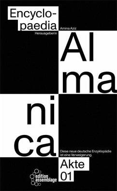 Encyclopaedia Almanica - Ferraeterin; Hrmpfm; Zugezogenovic; Yaghoobifarah, Hengameh; Sheikh, Bahar; Khan, Ayesha