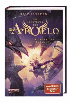 Die Gruft des Tyrannen / Die Abenteuer des Apollo Bd.4 - Riordan, Rick