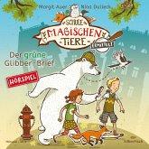 Der grüne Glibber-Brief / Die Schule der magischen Tiere ermittelt Bd.1 (1 MP3-CD)