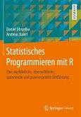 Statistisches Programmieren mit R