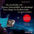 Die Geschichte vom kleinen Siebenschläfer, der überhaupt keine Angst im Dunkeln hatte, Die Geschichte vom kleinen Sieben