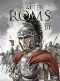Die Adler Roms 3 / Die Adler Roms HC Bd.3