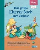Das große ELTERN-Buch zum Vorlesen (ELTERN-Vorlesebuch)