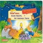Mach mit - Pust aus: Gute Nacht, ihr kleinen Tiere - ab 2 Jahren / Hör mal (Soundbuch) Bd.2
