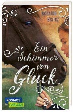 Ein Schimmer von Glück - Belitz, Bettina
