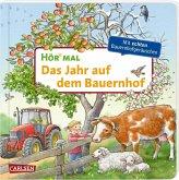 Das Jahr auf dem Bauernhof / Hör mal (Soundbuch) Bd.1