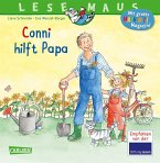Conni hilft Papa / Lesemaus Bd.191