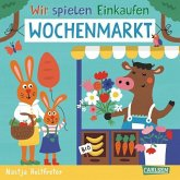 Wochenmarkt / Wir spielen Einkaufen Bd.3