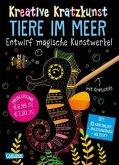 Tiere im Meer: Set mit 10 Kratzbildern, Anleitungsbuch und Holzstift / Kreative Kratzkunst Bd.14