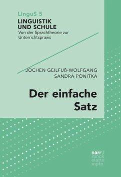 Der einfache Satz - Geilfuß-Wolfgang, Jochen;Ponitka, Sandra