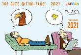 365 GUTE ©TOM-TAGE! 2021: Tageskalender