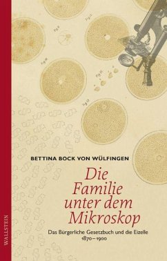 Die Familie unter dem Mikroskop - Bock von Wülfingen, Bettina