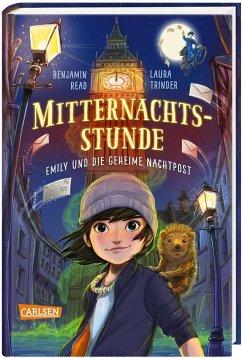 Emily und die geheime Nachtpost / Mitternachtsstunde Bd.1 - Read, Benjamin; Trinder, Laura