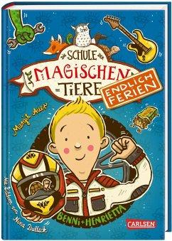 Benni und Henrietta / Die Schule der magischen Tiere - Endlich Ferien Bd.5 - Auer, Margit