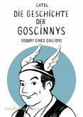 Die Geschichte der Goscinnys - Geburt eines Galliers
