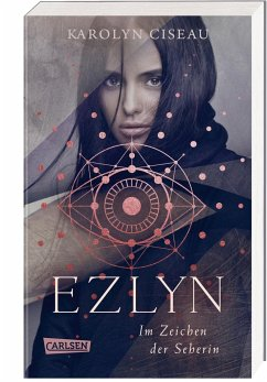 Ezlyn. Im Zeichen der Seherin - Ciseau, Karolyn