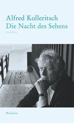 Die Nacht des Sehens - Kolleritsch, Alfred