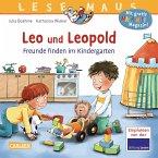 Leo und Leopold - Freunde finden im Kindergarten / Lesemaus Bd.194
