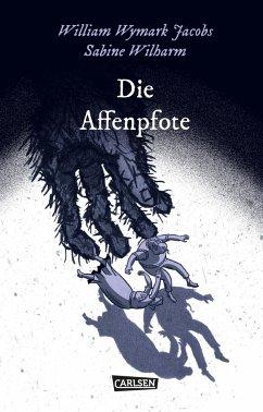 Die Affenpfote / Die Unheimlichen Bd.7 - Jacobs, William Wymark