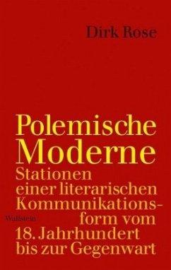 Polemische Moderne - Rose, Dirk