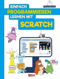 Einfach Programmieren lernen mit Scratch - Knodel, Diana; Knodel, Philipp