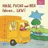 Hase, Fuchs und Reh fahren ... LKW! (ELTERN-Vorlesebuch)