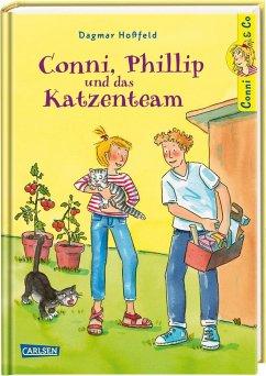 Conni, Phillip und das Katzenteam / Conni & Co Bd.16 - Hoßfeld, Dagmar