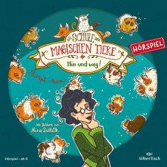 Hin und weg! Das Hörspiel / Die Schule der magischen Tiere Bd.10 (1 Audio-CD) - Auer, Margit
