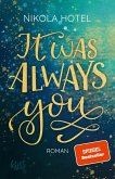 It was always you / Blakely Brüder Bd.1 (eBook, ePUB)