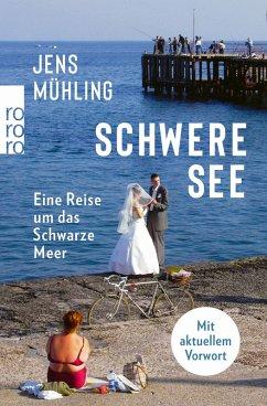 Schwere See (eBook, ePUB) - Mühling, Jens