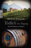 Tödlich im Abgang / Wein-Krimi Bd.5 (eBook, ePUB)