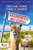 Krabbenkuss mit Schuss (eBook, ePUB)