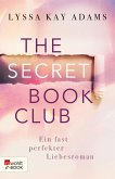 Ein fast perfekter Liebesroman / The Secret Book Club Bd.1 (eBook, ePUB)