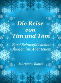 Die Reise von Tim und Tom (eBook, ePUB)