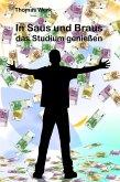 In Saus und Braus das Studium genießen (eBook, ePUB)
