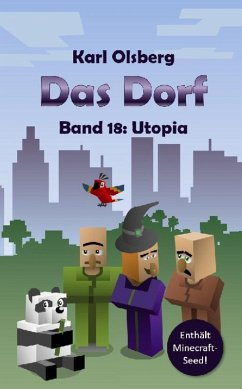 Das Dorf Band 18: Utopia (eBook, ePUB) - Olsberg, Karl