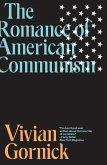 The Romance of American Communism (eBook, ePUB)