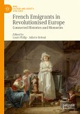 French Emigrants in Revolutionised Europe (eBook, PDF)