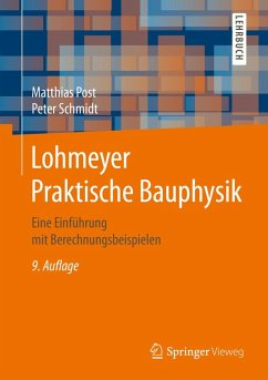 Lohmeyer Praktische Bauphysik (eBook, PDF) - Post, Matthias; Schmidt, Peter
