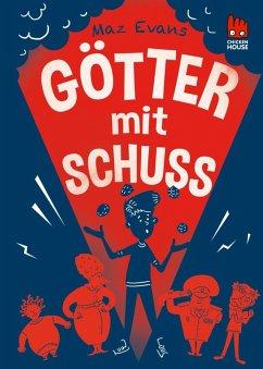 Götter mit Schuss / Die Chaos-Götter Bd.4