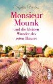 Monsieur Mounk und die kleinen Wunder des roten Hauses (eBook, ePUB)
