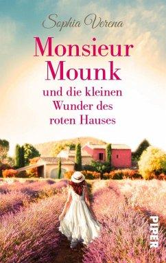Monsieur Mounk und die kleinen Wunder des roten Hauses (eBook, ePUB) - Verena, Sophia