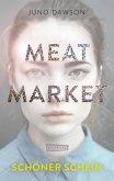 Meat Market - Schöner Schein (eBook, ePUB)