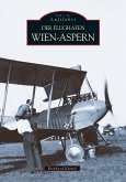 Der Flughafen Wien-Aspern (Mängelexemplar)