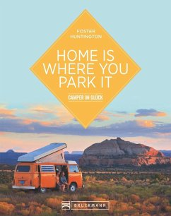 Home is where you park it (Mängelexemplar) - Huntington, Foster