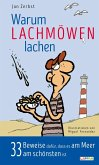 Warum Lachmöwen lachen - 33 Beweise dafür, dass es am Meer am schönsten ist (eBook, ePUB)