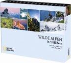 Wilde Alpen in 53 Bildern (Mängelexemplar)